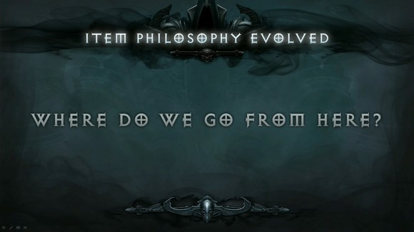 BlizzCon 2014 Diablo III - Evolution of Reaper of Souls - Item Philosophy Evolved