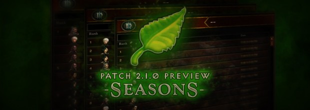 Diablo III Patch 2.1.0 Preview - Seasons