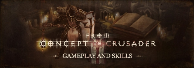 From Concept to Crusader: Gameplay and Skills