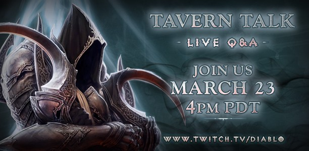 Diablo III Tavern Talk - March 23, 2015