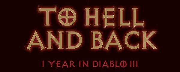 To Hell and Back - One Year in Diablo III